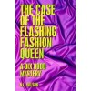 The Case of the Flashing Fashion Queen (A Dix Dodd Mystery #1) - N.L. Wilson