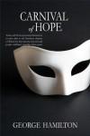 Carnival of Hope - George  Hamilton