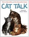 Cat Talk - Patricia MacLachlan;Emily MacLachlan Charest