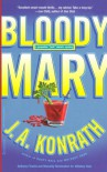 Bloody Mary (Jack Daniels Mysteries) - J. A. Konrath