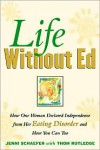 Life Without Ed: How One Woman Declared Independence from Her Eating Disorder and How You Can Too -