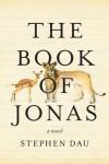 The Book of Jonas - Stephen Dau