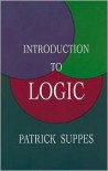Introduction to Logic - Patrick C. Suppes