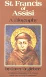 St. Francis of Assisi: A Biography - Omer Englebert