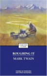 Roughing It (Enriched Classic) - Mark Twain, Henry B. Wonham