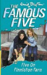 Five on Finniston Farm (The Famous Five) - Enid Blyton