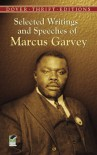 Selected Writings and Speeches of Marcus Garvey - Marcus Garvey, Bob Blaisdell
