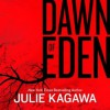 Dawn of Eden - Julie Kagawa,  Therese Plummer