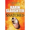 Snatched: A Novella (Will Trent #5.5) - Karin Slaughter
