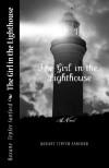 The Girl in the Lighthouse (Arrington saga, book 1) - Roxane Tepfer Sanford