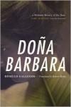 Doña Barbara - Rómulo Gallegos, Larry McMurtry, Robert Malloy