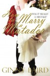 How to Marry a Matador - Ginny Baird