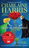 Dead in the Family: A Sookie Stackhouse Novel (Sookie Stackhouse/True Blood) - Charlaine Harris