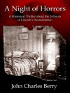 A Night of Horrors: A Historical Thriller about the 24 Hours of Lincoln's Assassination - John C. Berry