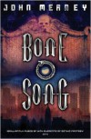 Bone Song (Gollancz S.F.) - John Meaney