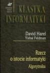 Rzecz o istocie informatyki. Algorytmika - David Harel