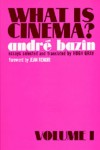 What Is Cinema?, Vol. 1 - André Bazin, Hugh Gray, Jean Renoir