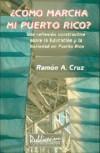 ¿Cómo Marcha Mi Puerto Rico? - Ramón A. Cruz