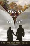 The Storm at the Door: A Novel - Stefan Merrill Block