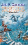 Reap the Wild Wind - Julie E. Czerneda