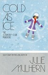 Cold As Ice - Julie Mulhern