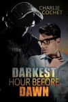 Darkest Hour Before Dawn - Charlie Cochet