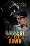 Darkest Hour Before Dawn - Charlie Cochet