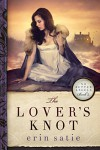 The Lover's Knot (No Better Angels Book 2) - Erin Satie
