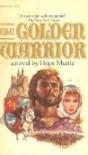 The Golden Warrior - Hope Muntz
