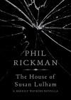 The House of Susan Lulham (Merrily Watkins Series) - Phil Rickman