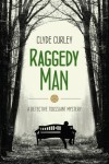 Raggedy Man (Detective Toussaint Mystery #1) - Clyde Curley