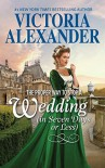 The Proper Way to Stop a Wedding (in seven days or less) - Victoria Alexander