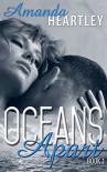 Oceans Apart 1 - Amanda Heartley