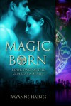 Magic Born (The Guardian #2) - Rayanne Haines