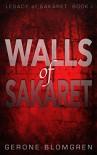 Walls of Sakaret (Legacy of Sakaret Book 1) - Gerone Blomgren, Gerone Blomgren