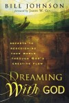 Dreaming with God - Bill Johnson