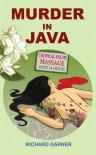 Murder in Java - Richard Garner