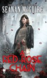 A Red Rose Chain - Seanan McGuire