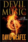Devil Music and 18 Other Stories - David McAfee