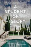 A Student of History - Nina Revoyr