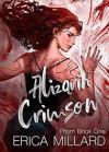 Alizarin Crimson (Prism #1) - Erica Millard