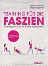 Training für die Faszien: Die Erfolgsformel für ein straffes Bindegewebe. Empfohlen von Dr. Robert Schleip - Divo G. Müller, Karin Hertzer