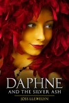 Daphne and the Silver Ash - Joss Llewelyn