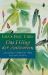 Das I Ging der Antworten - Chao-Hsiu Chen
