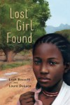 Lost Girl Found - Laura M. DeLuca, Leah  Bassoff