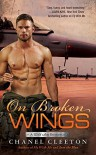 On Broken Wings (A Wild Aces Romance) - Chanel Cleeton