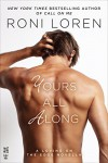 Yours All Along (A Loving on the Edge Novella) - Roni Loren