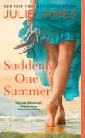 Suddenly One Summer - Julie James