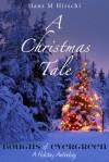 A Christmas Tale - Hans M. Hirschi