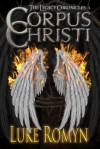 Corpus Christi (The Legacy Chronicles #1) - Luke Romyn